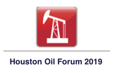 Houston Oil Forum 2019